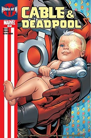 Cable & Deadpool #17 by Patrick Zircher, Fabian Nicieza, M3th