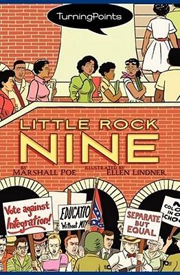 Little Rock Nine by Marshall T. Poe, Ellen Lindner