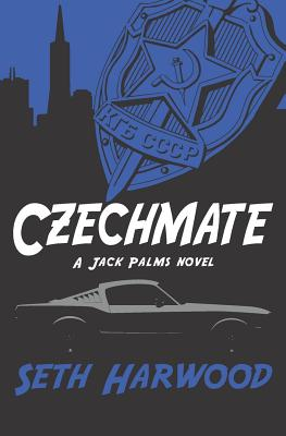 Czechmate: A Gripping Crime Suspense Thriller by Seth Harwood