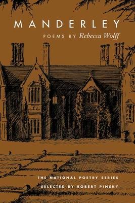 Manderley: Poems by Rebecca Wolff