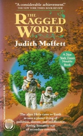 The Ragged World by Judith Moffett
