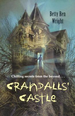 Crandalls' Castle by Betty Ren Wright