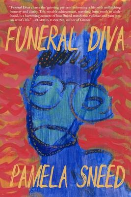 Funeral Diva by Pamela Sneed