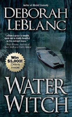 Water Witch by Deborah Leblanc