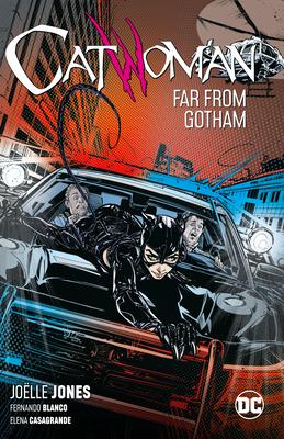 Catwoman, Vol. 2: Far From Gotham by Le Beau L. Underwood, John Timms, Elena Casagrande, Scott Godlewski, Fernando Blanco, Joëlle Jones, Hugo Petrus, Ram V