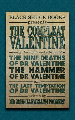 The Compleat Valentine by John Llewellyn Probert