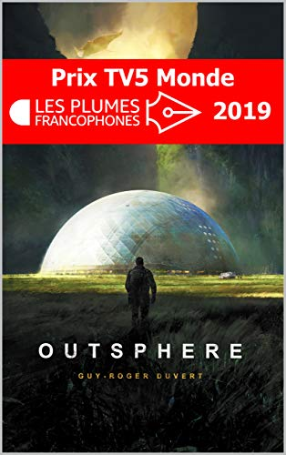 Outsphere by Guy-Roger Duvert