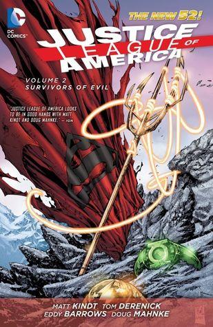 Justice League of America, Volume 2: Survivors of Evil by Eddy Barrows, Diogenes Neves, Doug Mahnke, Tom Derenick, R.B. Silva, Matt Kindt