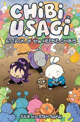 Chibi-Usagi: Attack of the Heebie Chibis by Julie Fujii Sakai, Stan Sakai