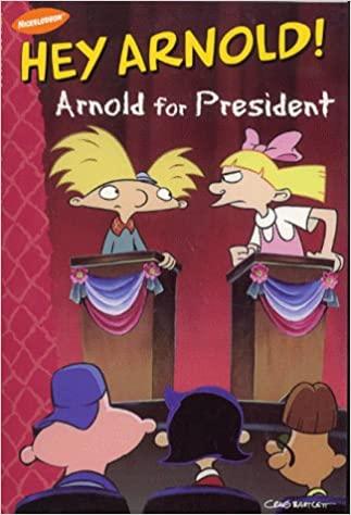 Arnold for President by Craig Bartlett