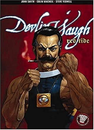 Devlin Waugh: Red Tide by Steve Yeowell, Colin MacNeil, John Smith