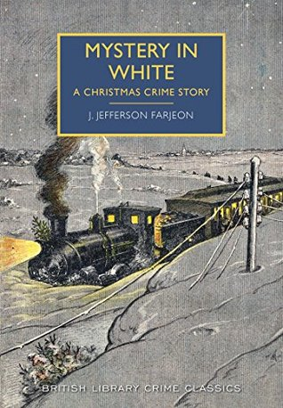 Mystery in White by J. Jefferson Farjeon, Martin Edwards