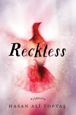 Reckless by Hasan Ali Toptas