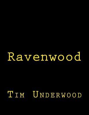 Ravenwood by Tim Underwood