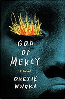 God of Mercy by Okezie Nwoka