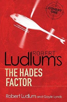 Robert Ludlum's Hades Factor by Gayle Lynds