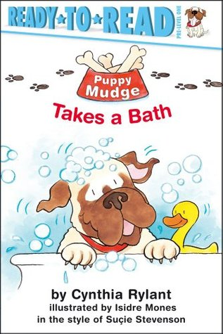 Puppy Mudge Takes a Bath by Isidre Monés, Cynthia Rylant, Suçie Stevenson