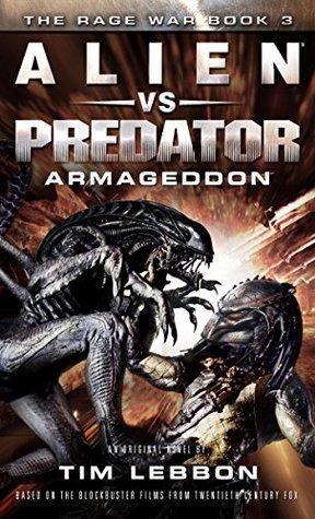 Alien vs. Predator: Armageddon by Tim Lebbon