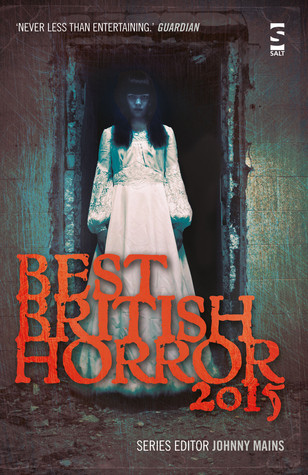 Best British Horror 2015 by Johnny Mains