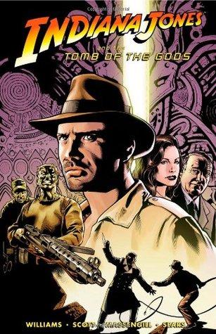 Indiana Jones and the Tomb of the Gods by Randy Elliott, Bart Sears, Steve Scott, Rob Williams, Nathan Massengill