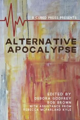 Alternative Apocalypse by J. J. Steinfeld