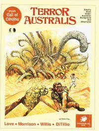 Terror Australis by Tom Sullivan, Ron Leming, Sandy Petersen, Lynn Willis, Penelope Love, Mark Morrison