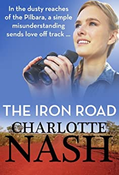 The Iron Road by Charlotte Nash