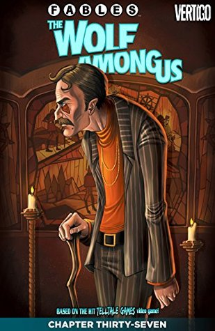 Fables: The Wolf Among Us #37 by Dave Justus, Steve Sadowski, Matthew Sturges