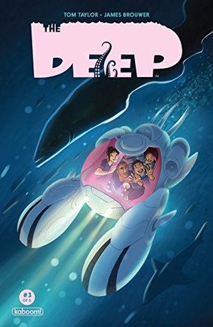 The Deep #3 (of 6) by Tom Taylor, James Brouwer