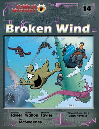 Broken Wind by Howard Tayler