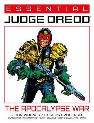 Essential Judge Dredd: The Apocalypse War, Volume 2 by Carlos Ezquerra, Alan Grant, John Wagner