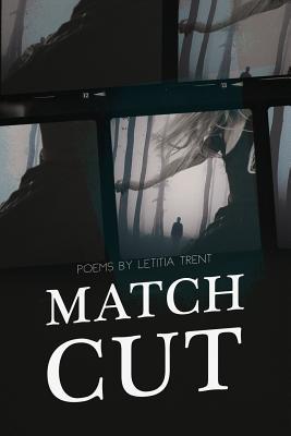 Match Cut by Letitia Trent