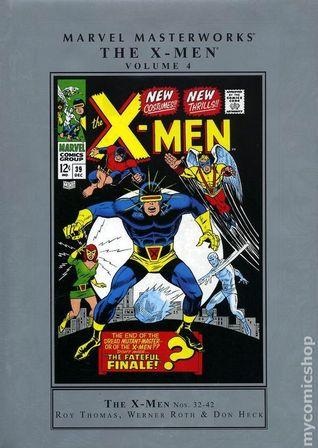 Marvel Masterworks: The X-Men, Vol. 4 by Dan Adkins, Don Heck, Werner Roth, Ross Andru, Roy Thomas