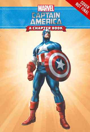 Captain America: The Tomorrow Army: A Marvel Chapter Book by Michael Siglain