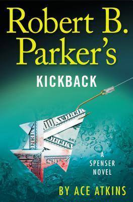 Kickback by Ace Atkins