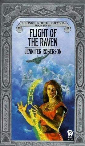 Flight of the Raven by Rowena Morrill, Jennifer Roberson