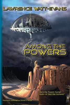 Among the Powers by Lawrence Watt-Evans