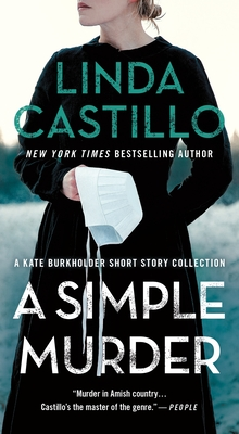 A Simple Murder: A Kate Burkholder Short Story Collection by Linda Castillo