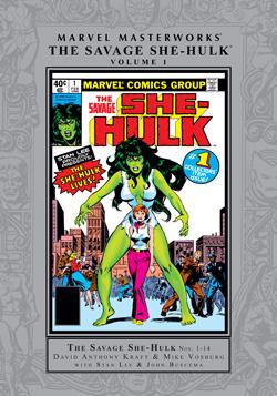 Marvel Masterworks: The Savage She-Hulk, Vol. 1 by David Anthony Kraft, Mike Vosburg, John Buscema, Stan Lee