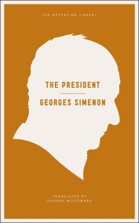 The President by Georges Simenon, Daphne Woodward