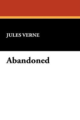 Abandoned by Jules Verne, W.H.G. Kingston