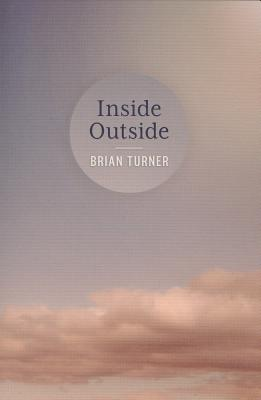 Inside Outside by Brian Turner