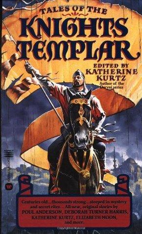 Tales of the Knights Templar by Katherine Kurtz
