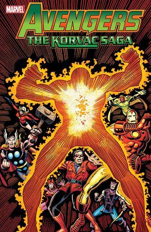 Avengers: The Korvac Saga by Jim Shooter, David Wenzel, Tom Morgan, David Michelinie, George Pérez, Bill Mantlo, Sal Buscema