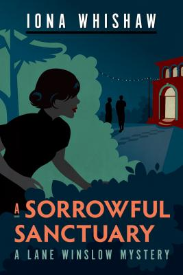 A Sorrowful Sanctuary by Iona Whishaw