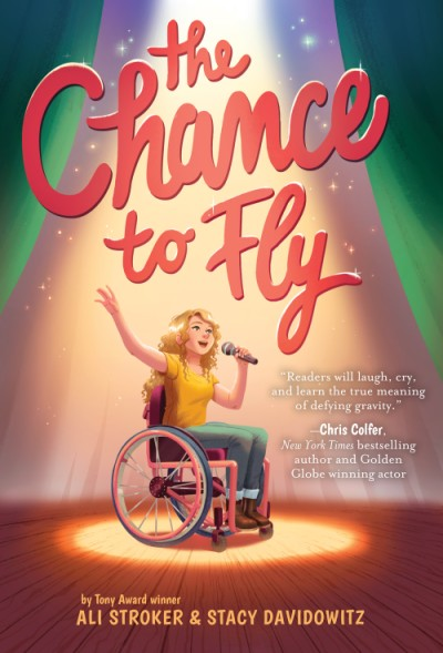 The Chance to Fly by Stacy Davidowitz, Ali Stroker