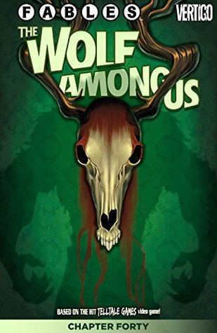 Fables: The Wolf Among Us #40 by Stephen Sadowski, Dave Justus, Matthew Sturges