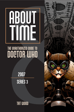 About Time 8: The Unauthorized Guide to Doctor Who by Lars Pearson, Tat Wood, Dorothy Ail