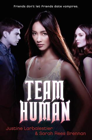 Team Human by Sarah Rees Brennan, Justine Larbalestier