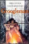 Groogleman by James D. Macdonald, Debra Doyle